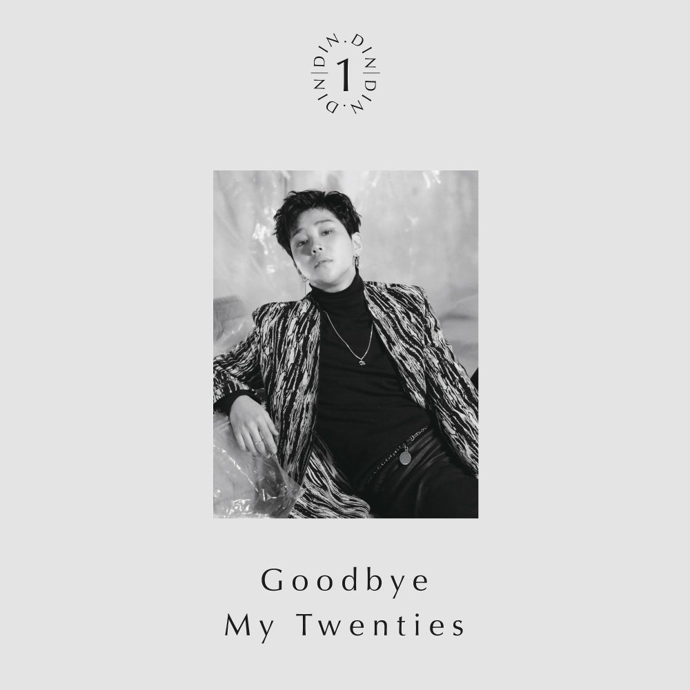 DinDin – Goodbye My Twenties